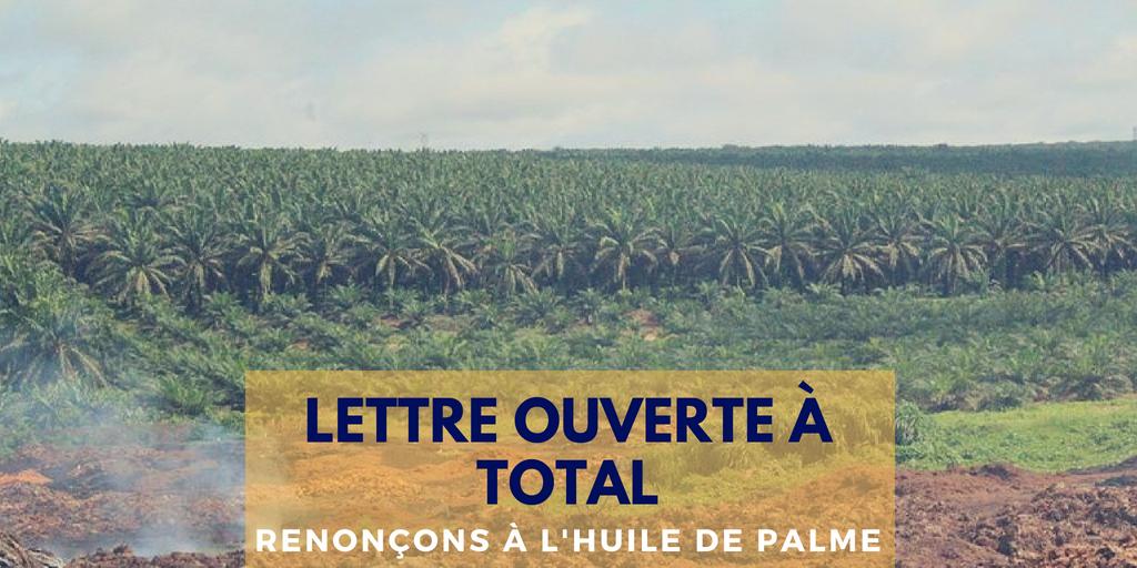 Lettre ouverte à Total : Renoncez à l'huile de palme