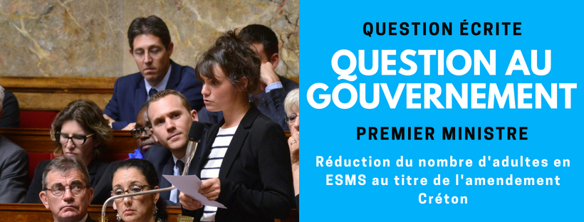 Réduction du nombre d'adultes en ESMS au titre de l'amendement Créton