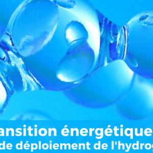Transition énergétique : Plan de déploiement de l
