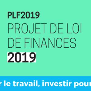 PLF2019 - Soutenir le travail, investir pour l'avenir