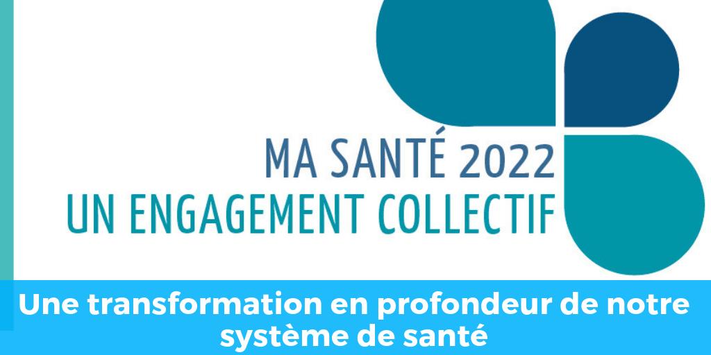 """Plan """"Ma Santé 2022"""""""