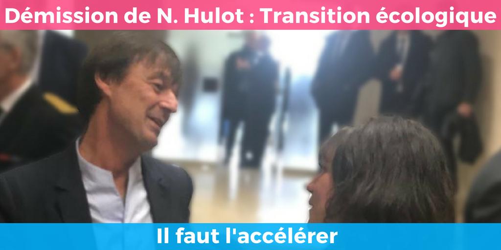 Tribune : Démission de Nicolas Hulot – Intensifions le combat pour la transition écologique