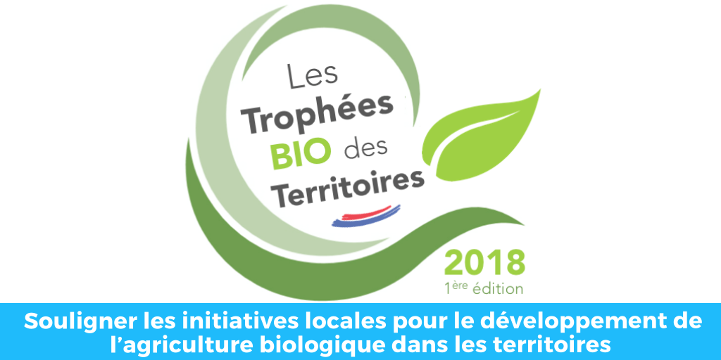 1ère édition Des Trophées BIO des Territoires : Remise des prix le 21 novembre