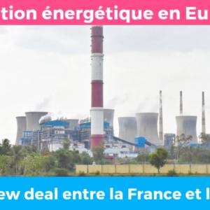 Transition énergétique en Europe : Osons un new deal entre la France et l