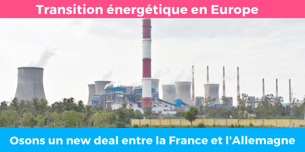 Tribune : Osons le new deal énergétique entre la France et l'Allemagne pour construire la transition en Europe