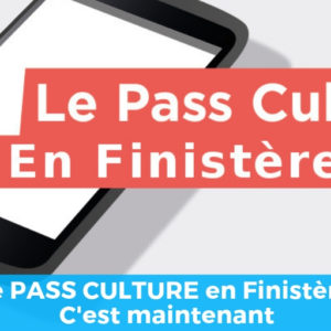 Le pass culture en Finistère : c