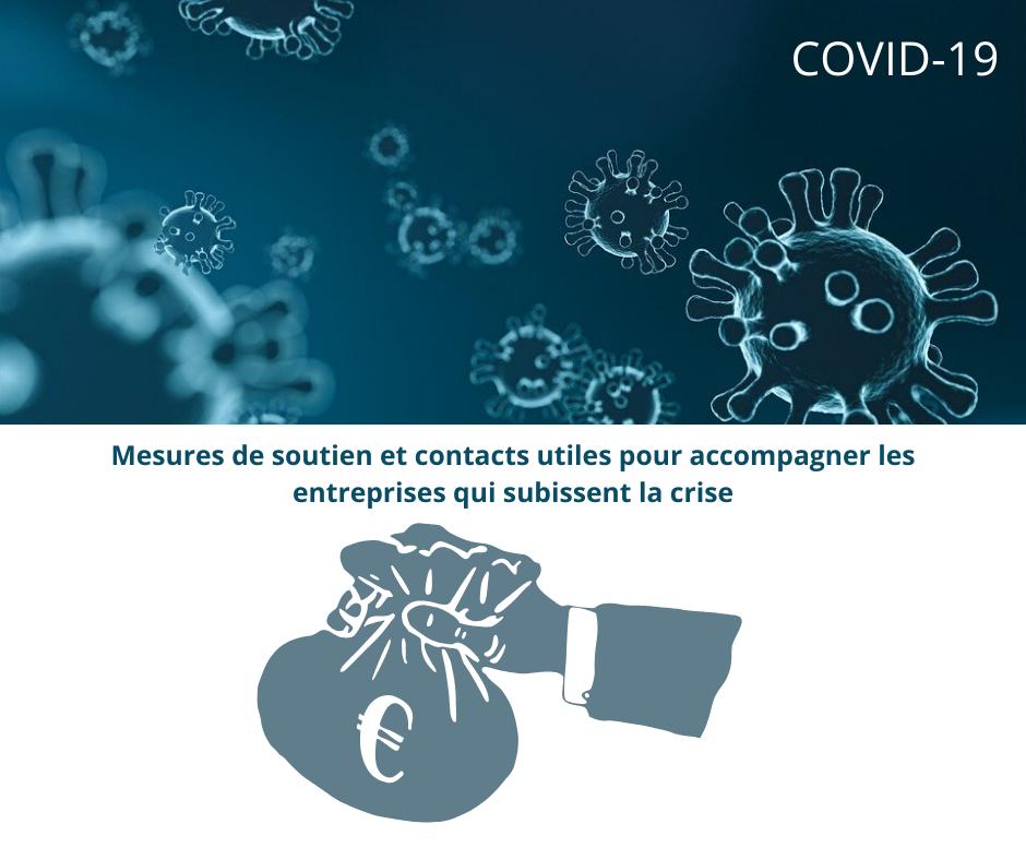 Covid-19 – Mesures de soutien et contacts utiles pour accompagner les entreprises qui subissent la crise