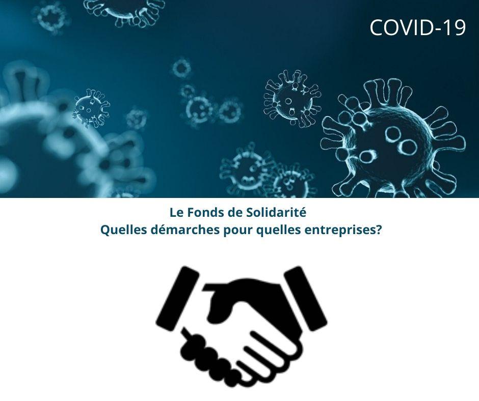 Covid-19 – Le Fonds de Solidarité : quelles démarches pour quelles entreprises?