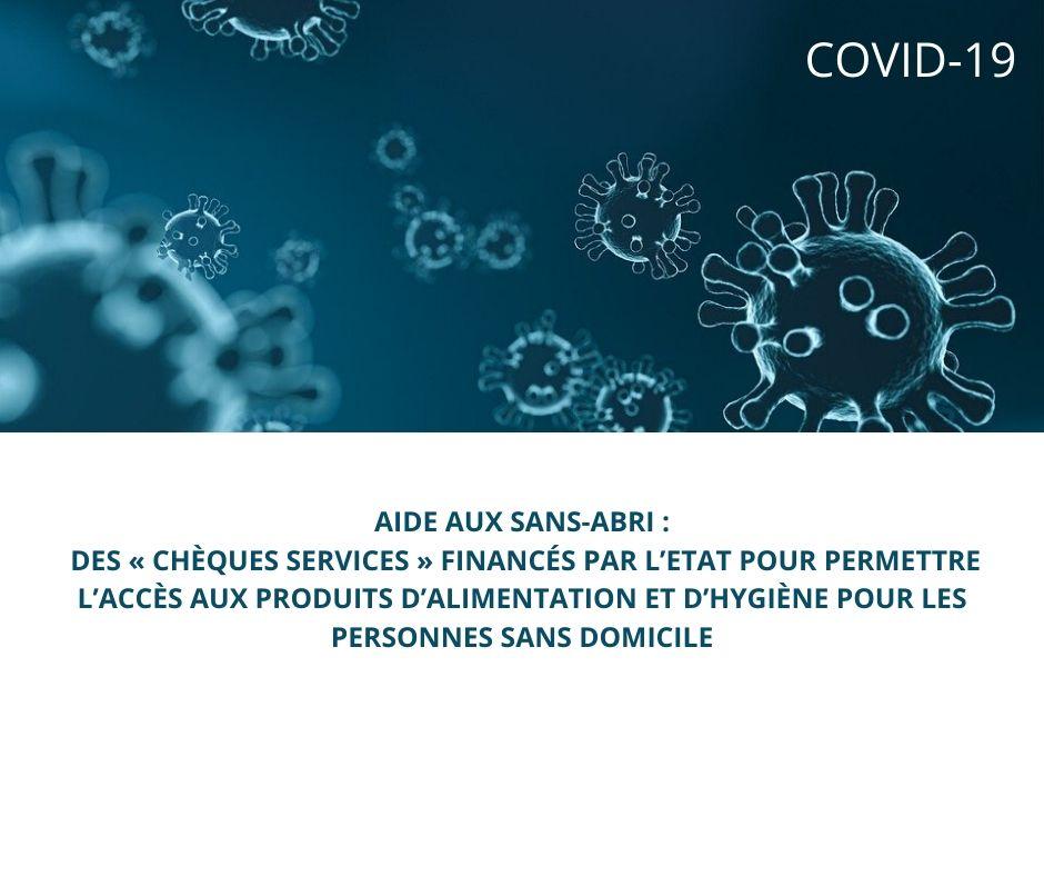 Covid-19 – Aide aux personnes sans domicile: des «chèques services» financés par l'Etat pour leur permettre l'accès aux produits d'alimentation et d'hygiène