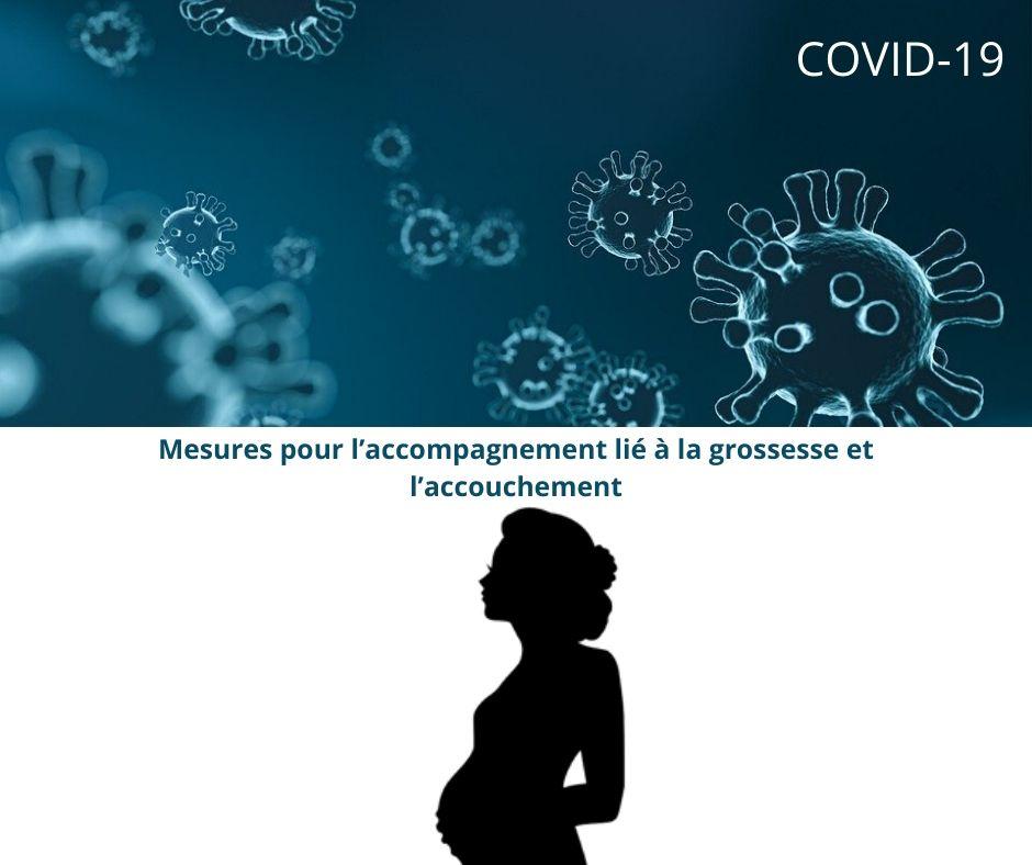 Covid-19 – Mesures pour l'accompagnement lié à la grossesse et l'accouchement