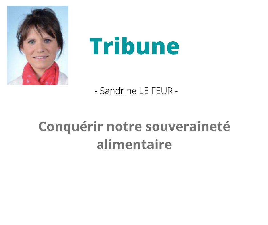 Tribune – Conquérir notre souveraineté alimentaire