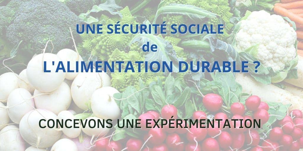 Vers une expérimentation de sécurité sociale de l'alimentation durable